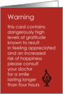 Warning - A funny thank you poem about the side effects of gratitude