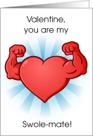Swolemate Valentine Lift Humor Muscle Flexing Heart card