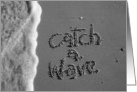 catch a wave card