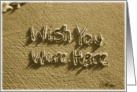 wish you were here - beach & sand card