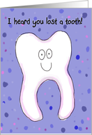 Tooth Loss Out Friend Family Happy Paper Card