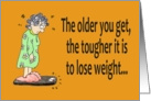 Getting Older Lose Weight Happy Birthday Paper Greeting Note Card