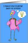Going Back To School Whimsical Pink Flamingo Encouragement card