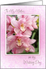 to my mother on my wedding day orchids card