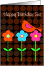 Birthday for Sister with graphic birdie and flowers card