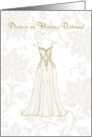Invitation to be honorary Bridesmaid Ivory dress card