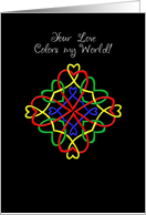 Your love colors my world card
