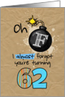 F-bomb birthday - 62 years old card