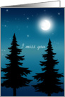 I Miss You - Night Forest and Moon card