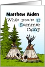 Thinking of you at summer camp teepees - customize for any name card