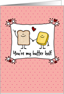 You're my butter half - Valentine's Day card