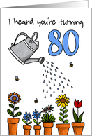 Wet My Plants - 80th Birthday card