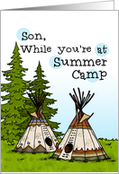 Son - Thinking of you at summer camp - teepees card