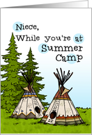 Niece - Thinking of you at summer camp - teepees card