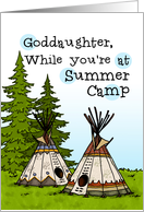 Goddaughter - Thinking of you at summer camp - teepees card