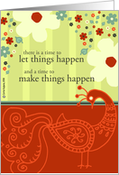 a time to make things happen card