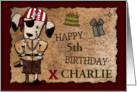 Customized Name Specific/Age Specific- Birthday-Pirate Dog and Map card