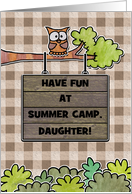 Customizable- Thinking of You-Summer Camp For Daughter- Owl and Sign card