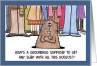 Groundhog Day- Annoyed Groundhog with Crowd card