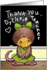 Thank You for Dyslexia Teacher- Mollie Mole at the Chalkboard card