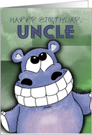 Happy Birthday, Uncle - Grinning Hippo card
