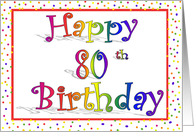 Happy 80th Birthday Card Rainbow with Confetti Border Design card