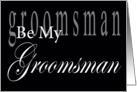 Be My Groomsman Lettering card