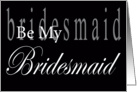 Be My Bridesmaid Lettering card