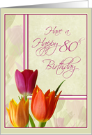Colorful Tulips 80th Flower Birthday Cards for Her card