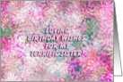 Happy Birthday Terrific Sister! - Verse Inside card