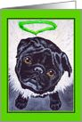 Happy St. Patrick's Day ~ Pug Angel Green Halo card