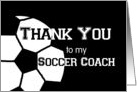Thank You to my Soccer Coach card