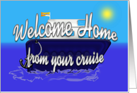 Welcome Home (cruise) card