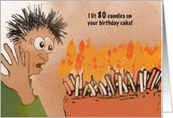 Funny birthday cake with 80 candles. card