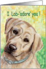 I Lab- adore you Labrador Puppy Painting card