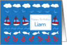 Happy Birthday Liam Sailboats Fish Red White Blue card
