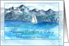 Happy Father's Day Husband Sailing Mountain Lake Watercolor card