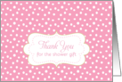 Thank You Shower Gift Baby Girl Pink White Polka Dots Art card