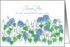 Thank You For Hospice Care Morning Glory Flower Art card