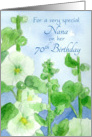 Happy 70th Birthday Nana White Hollyhock Flowers Watercolor card