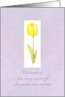 Congratulations First Chemotherapy Treatment Yellow Tulip Flower card
