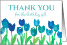 Thank You For The Birthday Gift Blue Tulip Flowers Watercolor card