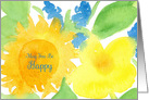 International Day of Happiness May You Be Happy Yellow Sunflower card