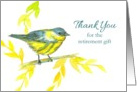 Thank You For The Retirement Gift Yellow Warbler Bird card