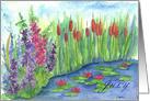 Happy July Birthday Cattails Purple Larkspur Waterlily Pond card