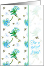For A Special Friend Thank You Blue Flower Blossom Bees card