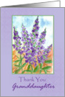 Thank You Granddaughter Purple Lupines Watercolor card