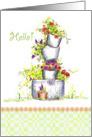 Hello Colorful Garden Flower Buckets Art Drawing card
