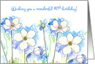 Happy 40th Birthday White Wildflower Drawing card