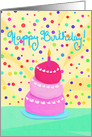 Happy Birthday! Whimsical Painted Cake, One Candle, Colorful Confetti card